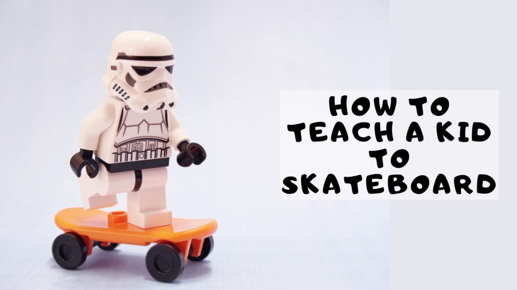How to Teach a Kid to Skateboard